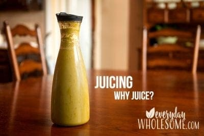 juicing how to why juice