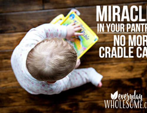 MIRACLE REMEDY FOR CRADLE CAP | IN YOUR PANTRY